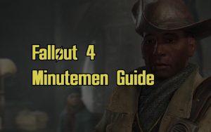 Fallout 4 Minutemen Guide Quests