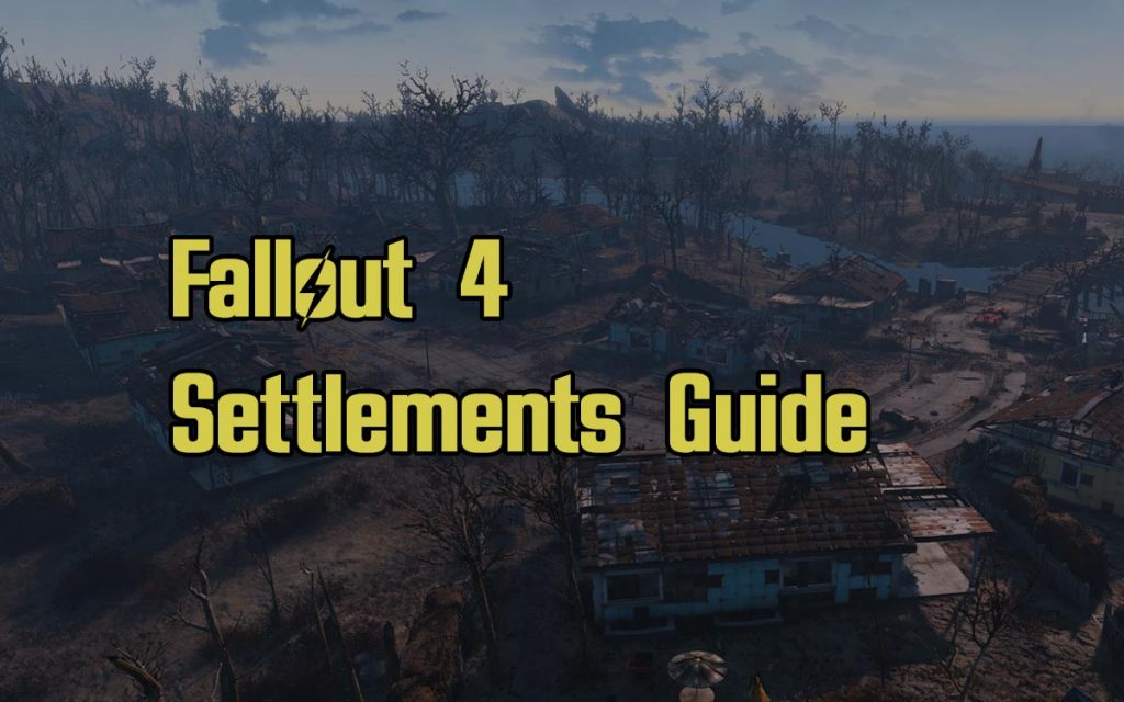 Fallout 4 Settlements Guide Map Locations Walkthrough