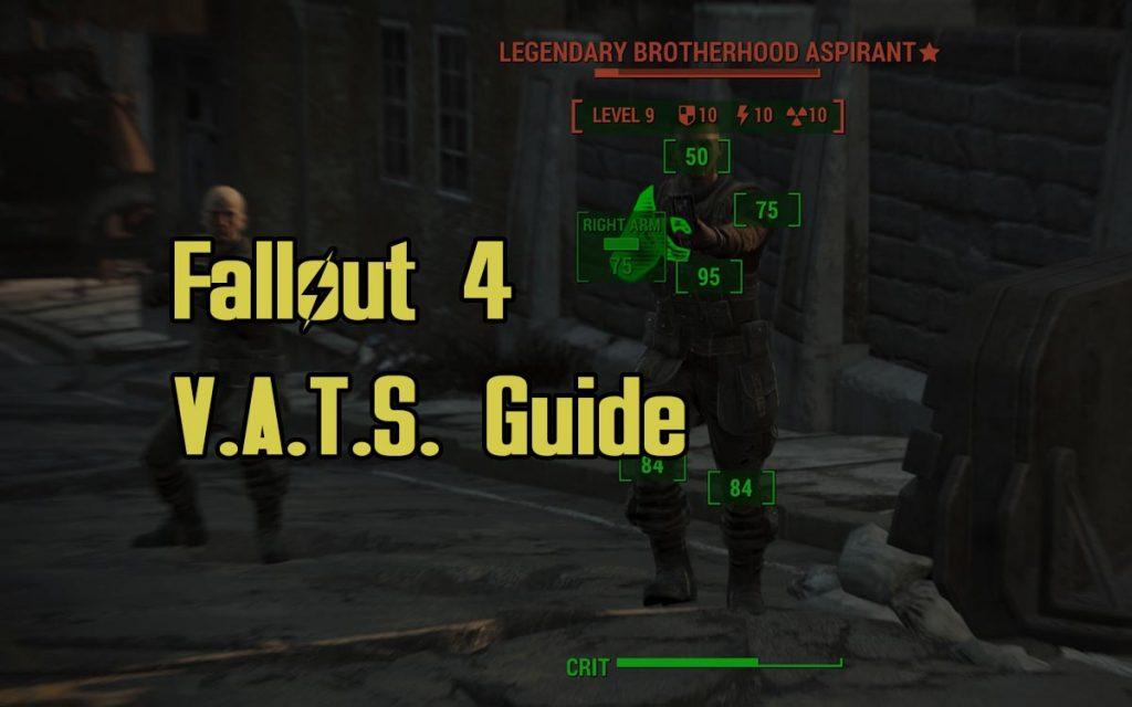 Fallout 4 VATS Guide