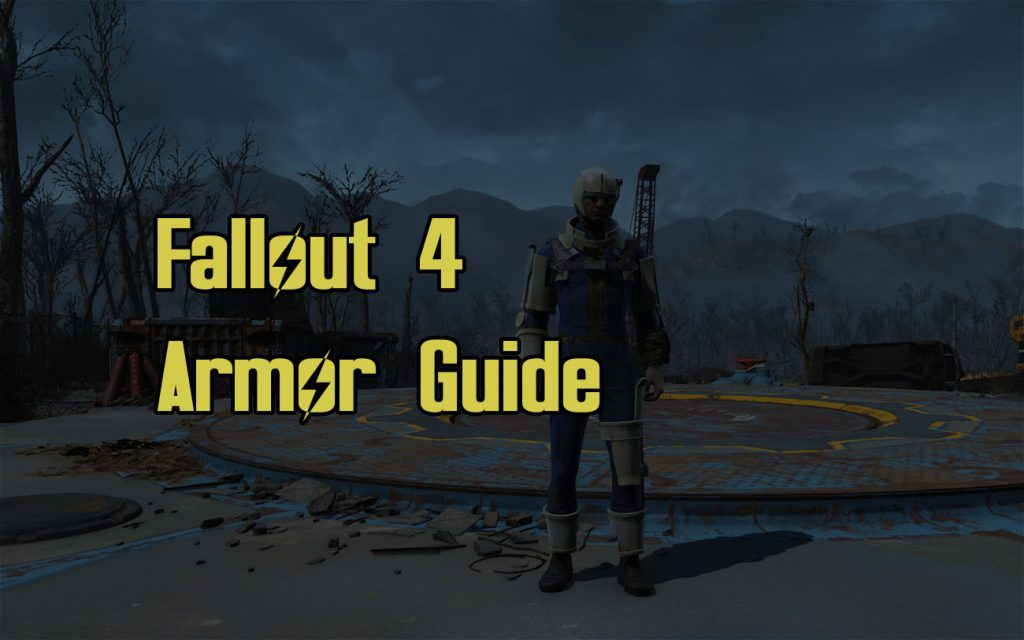Fallout 4 Armor Guide