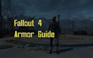Fallout 4 Armor Guide