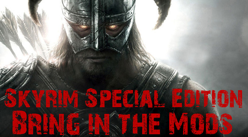 Skyrim Special Edition Bring in the mods Header