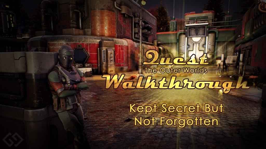 outer worlds walkthrough kept secret but not forgotten