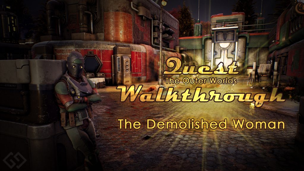 outer worlds walkthrough the demolished woman