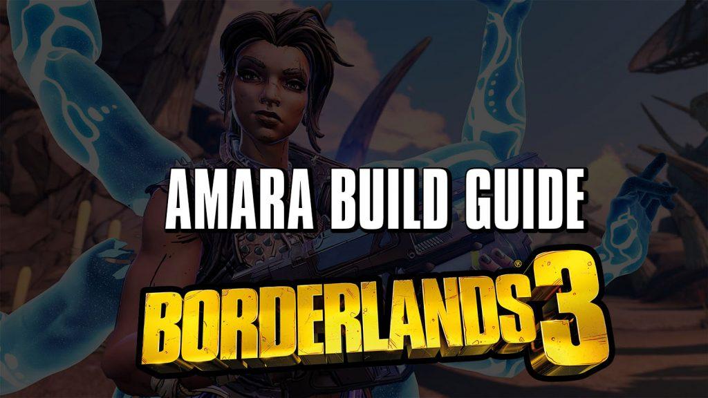 Borderlands 3 Amara Build Melee Murder