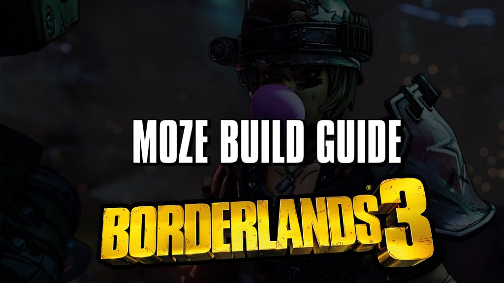 Borderlands 3 Moze Build