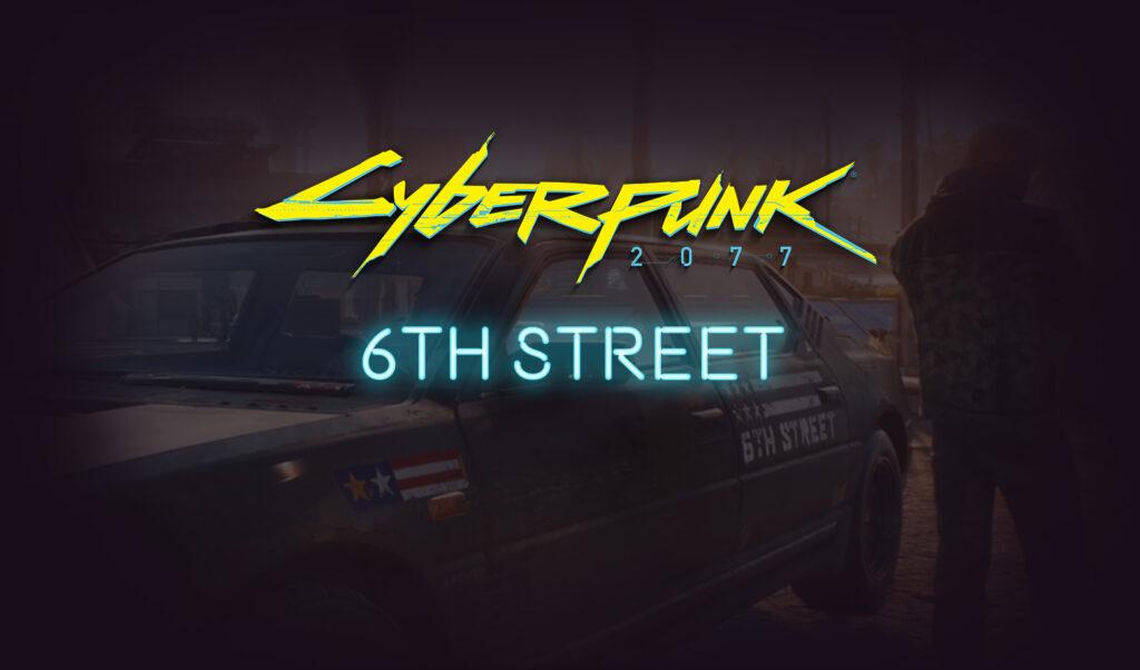6th Street Cyberpunk 2077 Gang