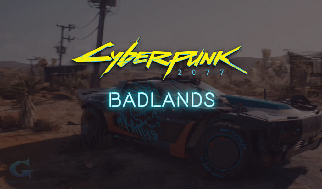 Badlands Cyberpunk 2077 District