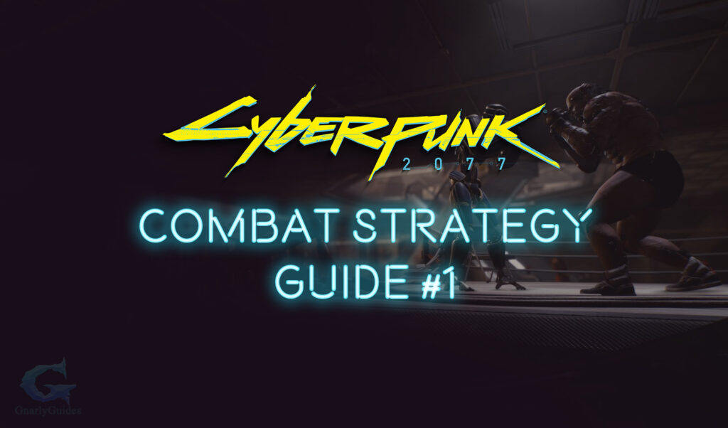 Cyberpunk 2077 Combat Strategy #1 Status Effects And Weakspots Guide