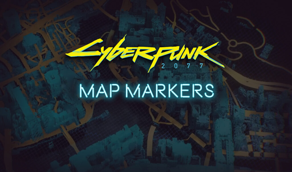 Cyberpunk 2077 Map Markers