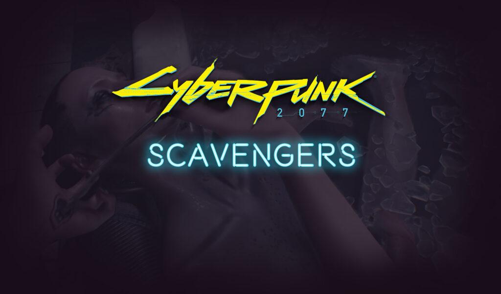 Scavengers Cyberpunk 2077 Gang