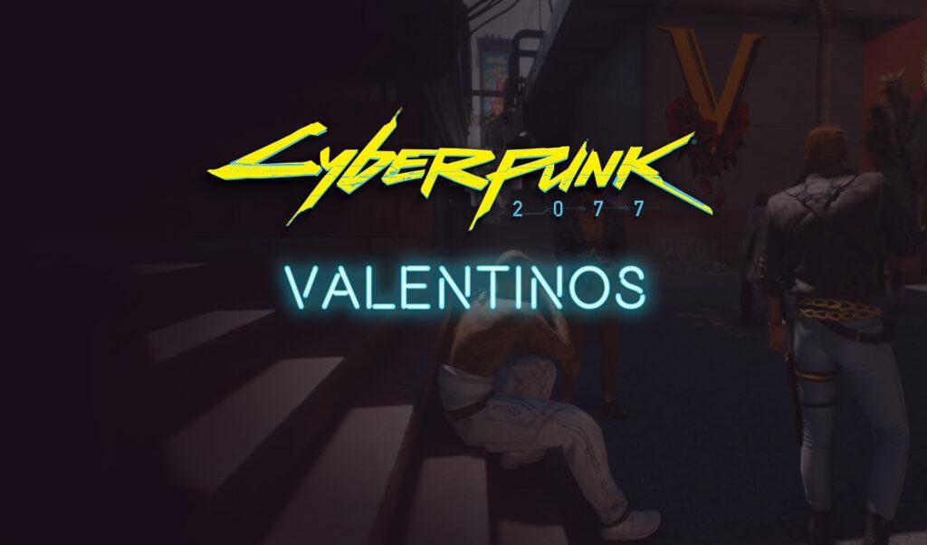 Valentinos Cyberpunk 2077 Gang