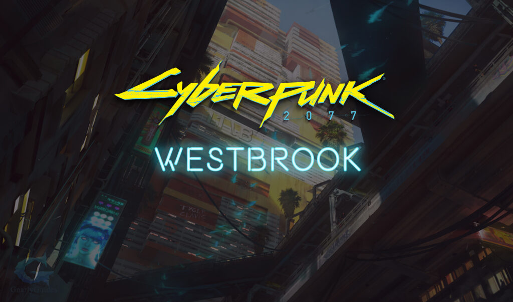 Westbrook Cyberpunk 2077 District