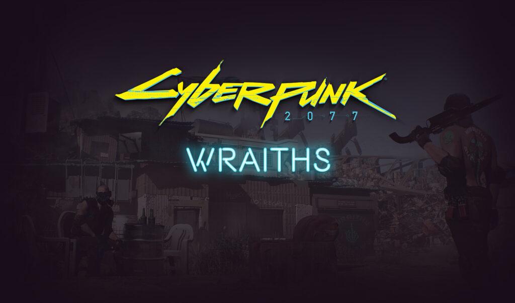 Wraiths Cyberpunk 2077 Gang