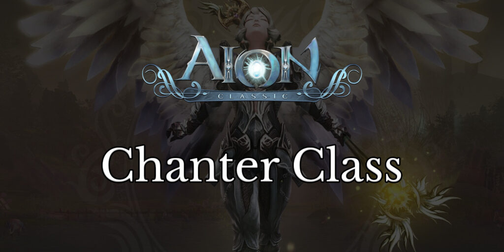 aion classic chanter class featured image