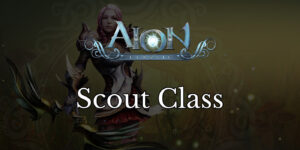 aion classic guides scout class featured image