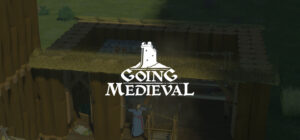going medieval patch notes bug fixes, pathfinding