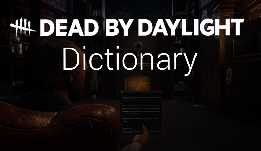 featured image for dead by daylight dictionary
