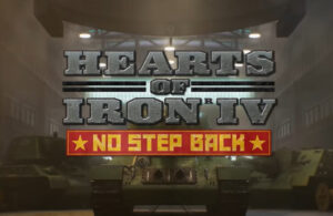 No Step Back DLC Teaser for Hearts of Iron IV