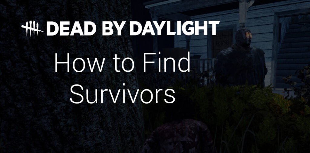 how to find hiding survivors featured image dbd guide