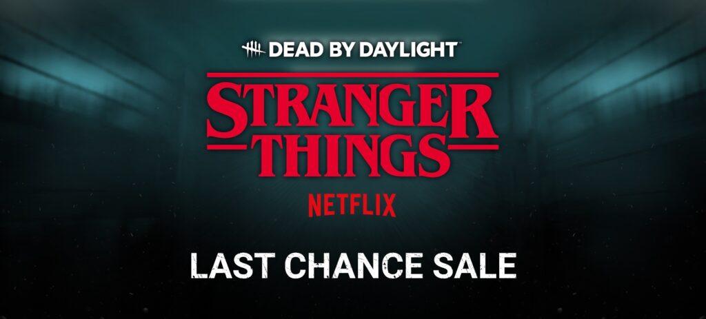 stranger things last chance sale dead by daylight