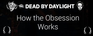 how the obsession mechanic works featured image