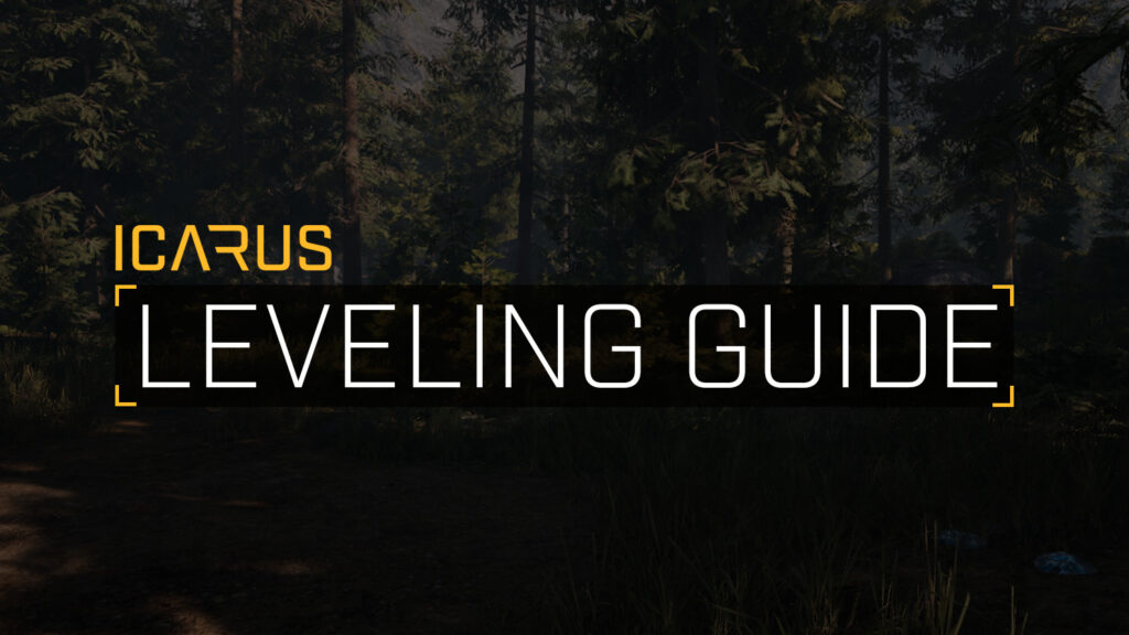 icarus leveling guide how to level fast featured image