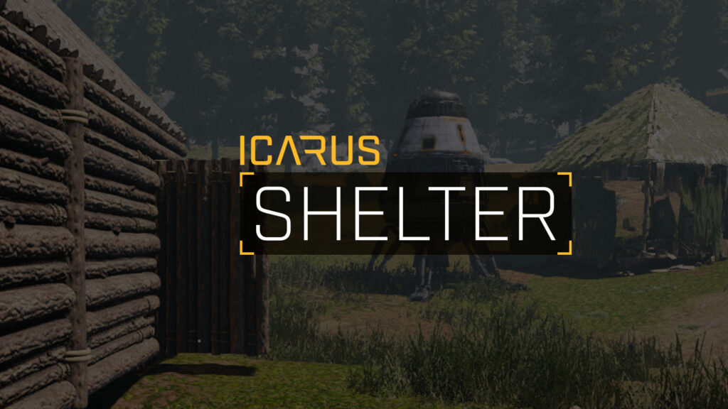 How to Create a Shelter – ICARUS